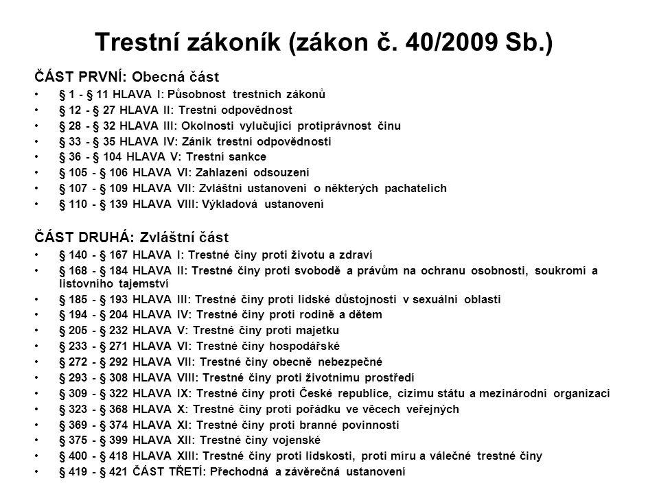Trestní zákoník (zákon č. 40/2009 Sb.)