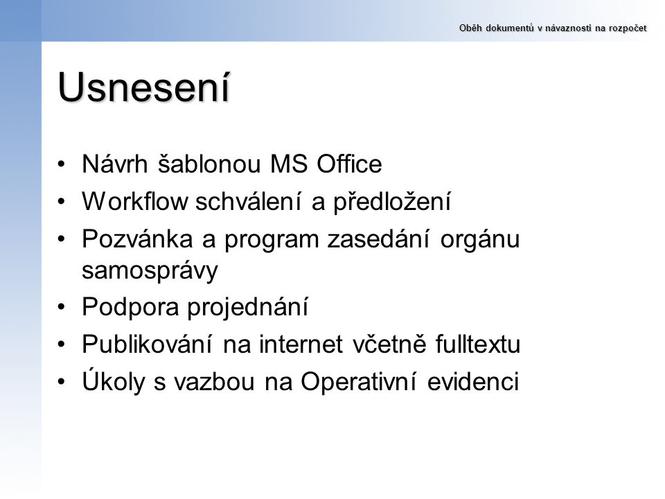 Usnesení Návrh šablonou MS Office Workflow schválení a předložení