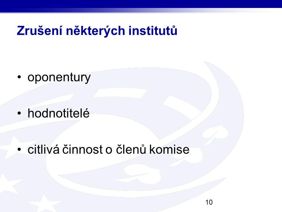 Zrušení některých institutů