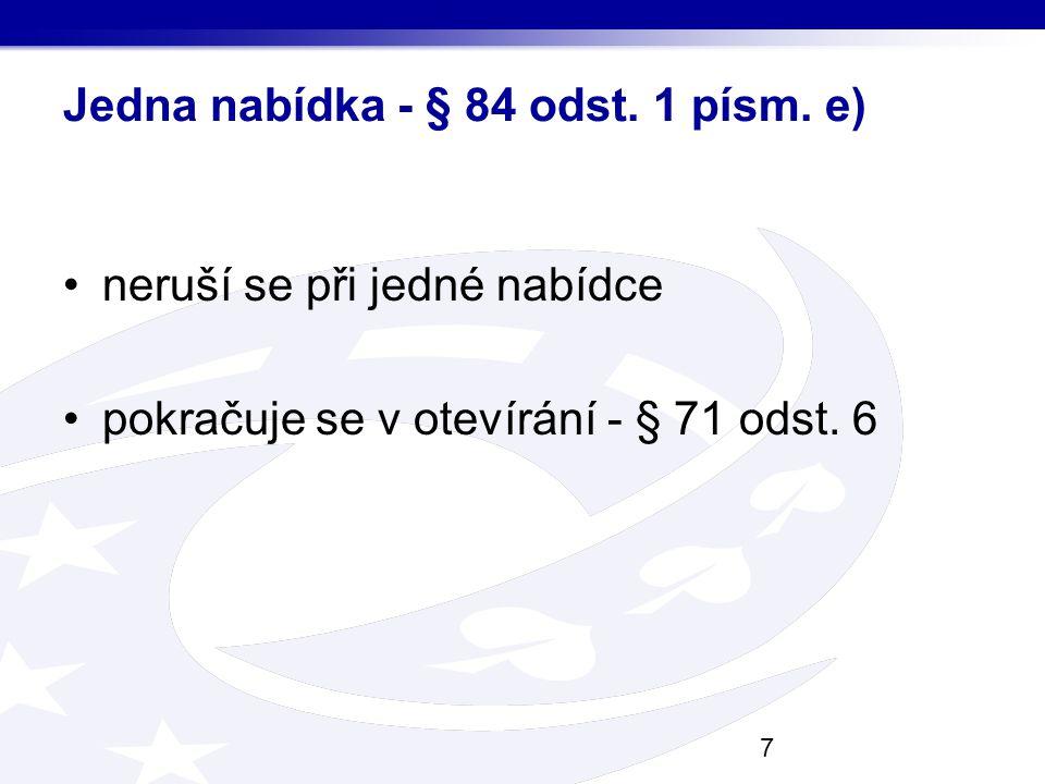 Jedna nabídka - § 84 odst. 1 písm. e)