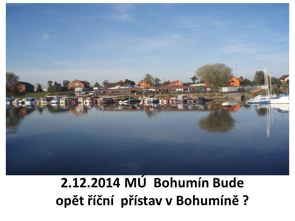 2.12.2014 MÚ Bohumín Bude opět říční přístav v Bohumíně