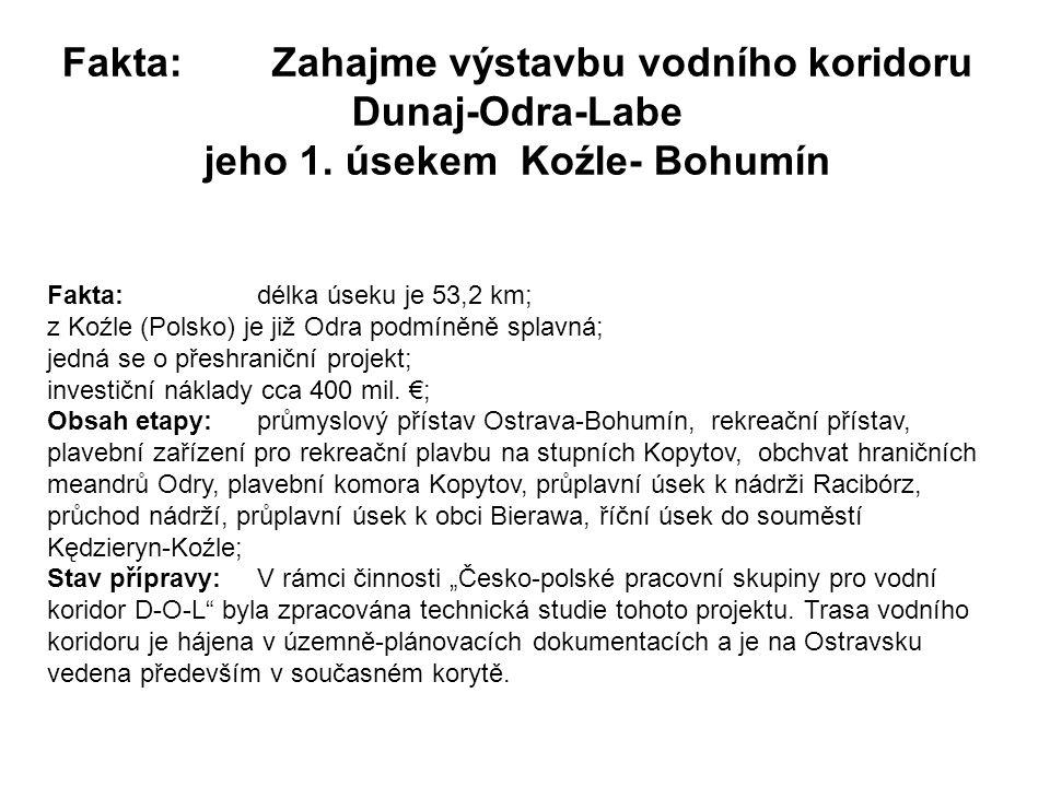 Fakta: Zahajme výstavbu vodního koridoru Dunaj-Odra-Labe