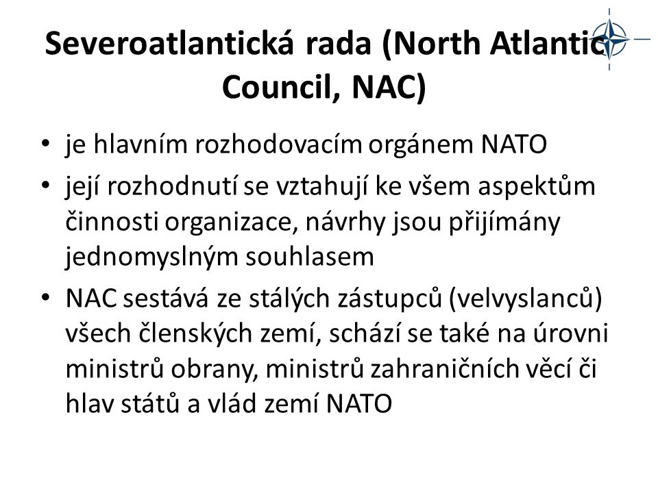 Severoatlantická rada (North Atlantic Council, NAC)