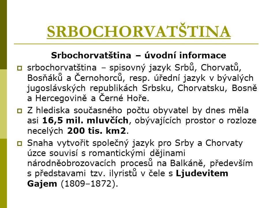 Srbochorvatština – úvodní informace