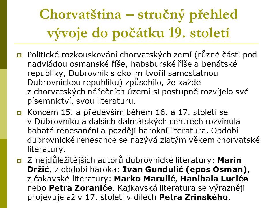 Chorvatština – stručný přehled vývoje do počátku 19. století