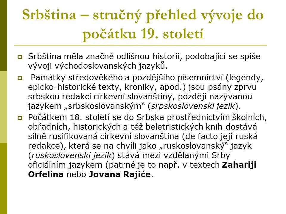 Srbština – stručný přehled vývoje do počátku 19. století