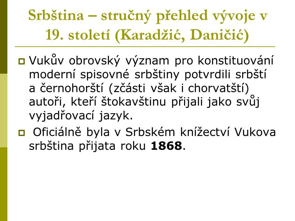 Srbština – stručný přehled vývoje v 19. století (Karadžić, Daničić)