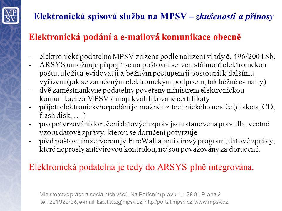 Elektronická spisová služba na MPSV – zkušenosti a přínosy