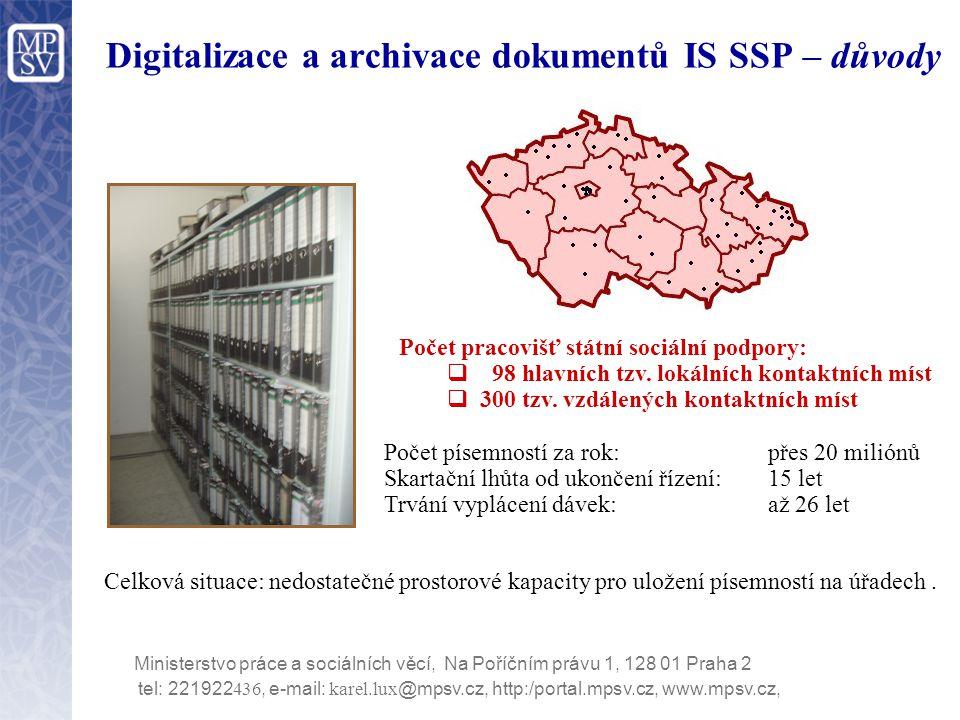 Digitalizace a archivace dokumentů IS SSP – důvody