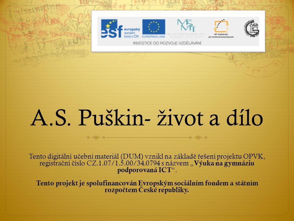 A.S. Puškin- život a dílo