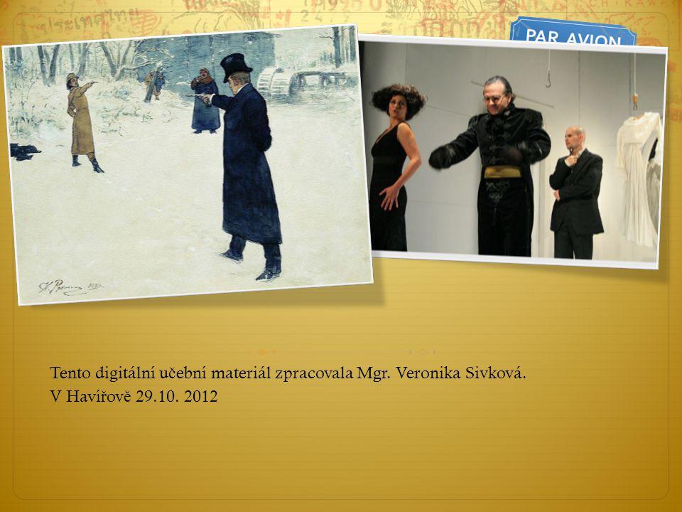 Tento digitální učební materiál zpracovala Mgr. Veronika Sivková.