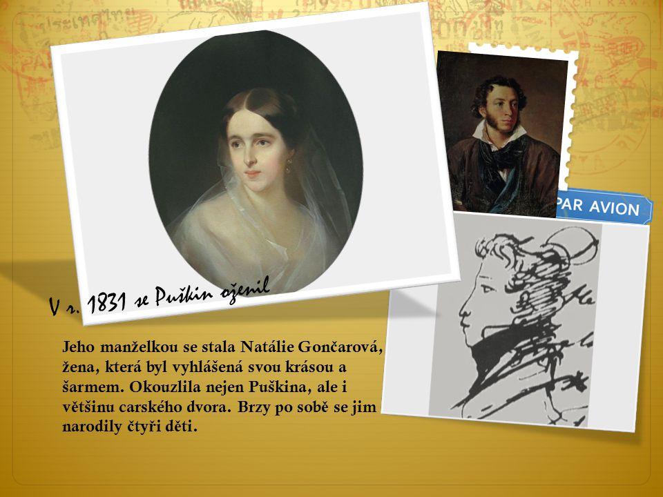 V r. 1831 se Puškin oženil