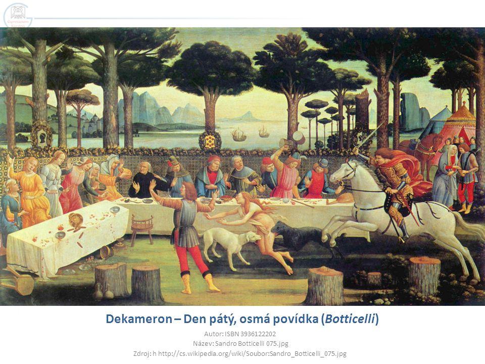 Dekameron – Den pátý, osmá povídka (Botticelli)