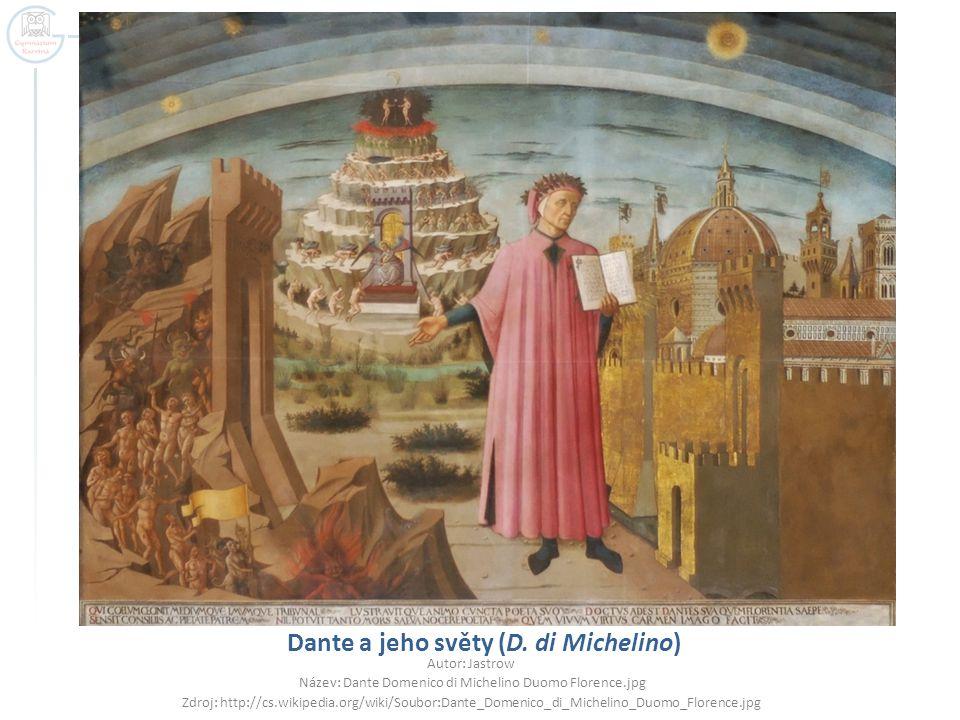 Dante a jeho světy (D. di Michelino)
