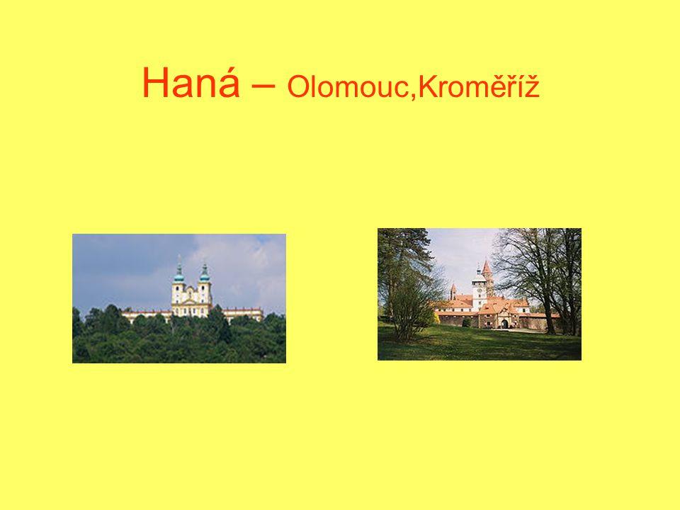 Haná – Olomouc,Kroměříž