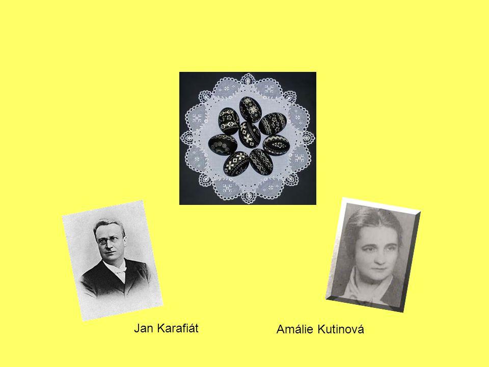 Jan Karafiát Amálie Kutinová
