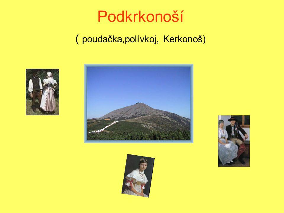 Podkrkonoší ( poudačka,polívkoj, Kerkonoš)
