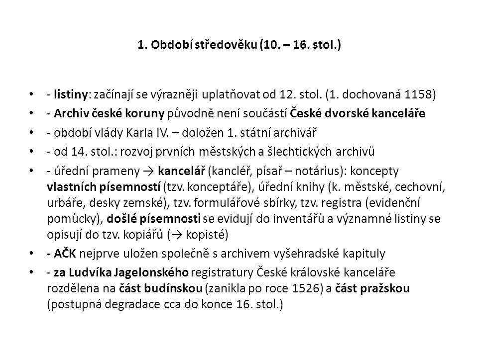 1. Období středověku (10. – 16. stol.)