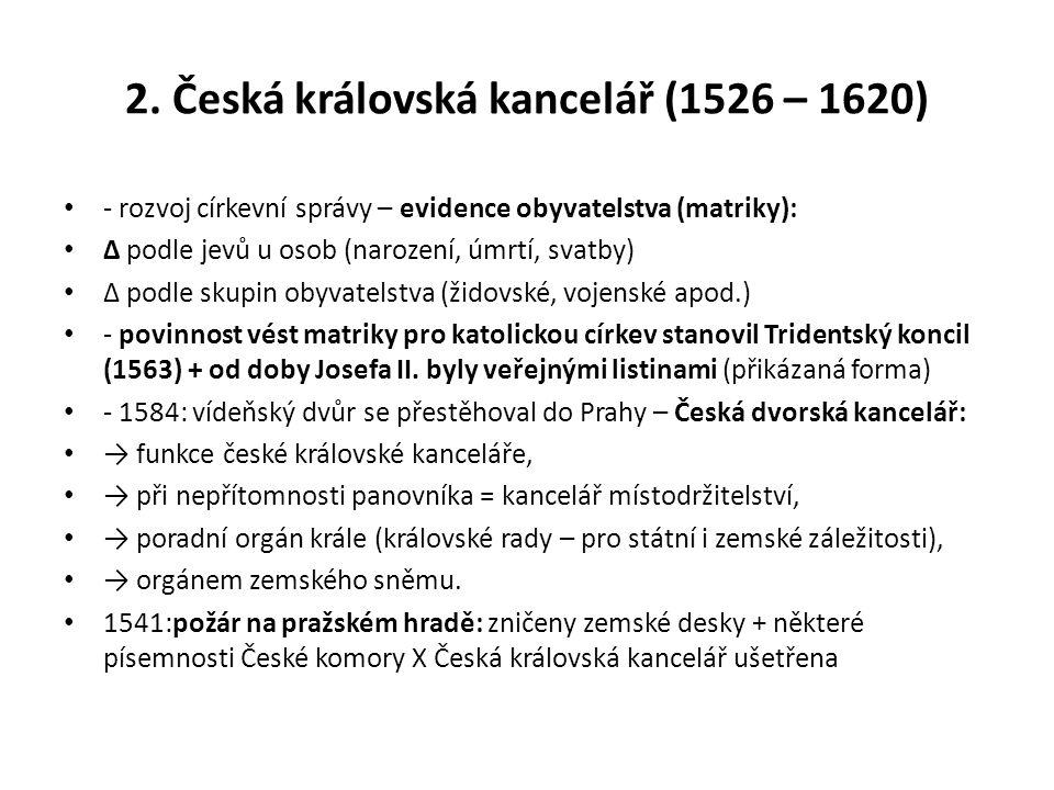 2. Česká královská kancelář (1526 – 1620)