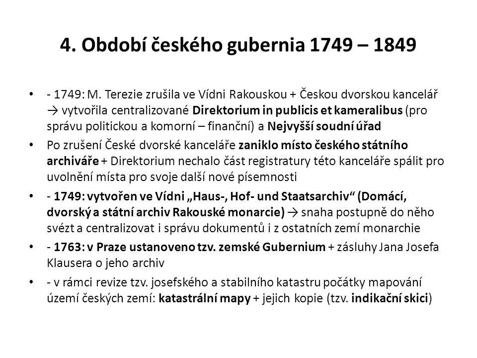 4. Období českého gubernia 1749 – 1849
