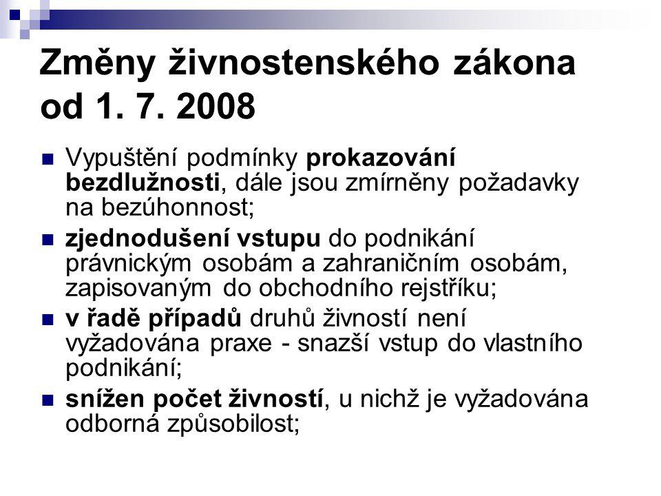 Změny živnostenského zákona od 1. 7. 2008