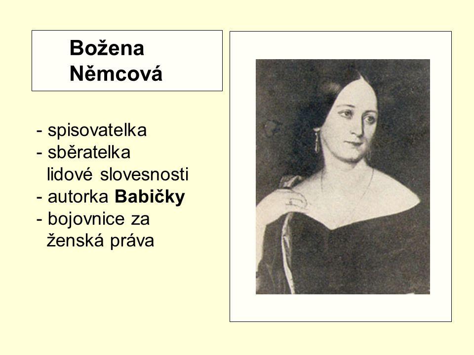 Božena Němcová - spisovatelka sběratelka lidové slovesnosti