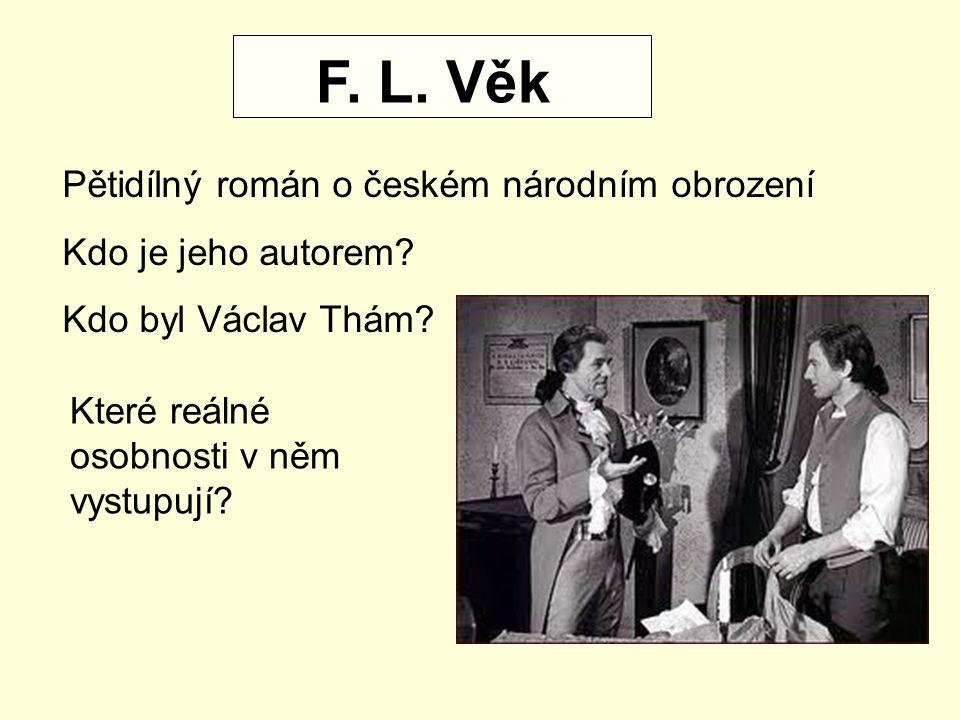 F. L. Věk Pětidílný román o českém národním obrození