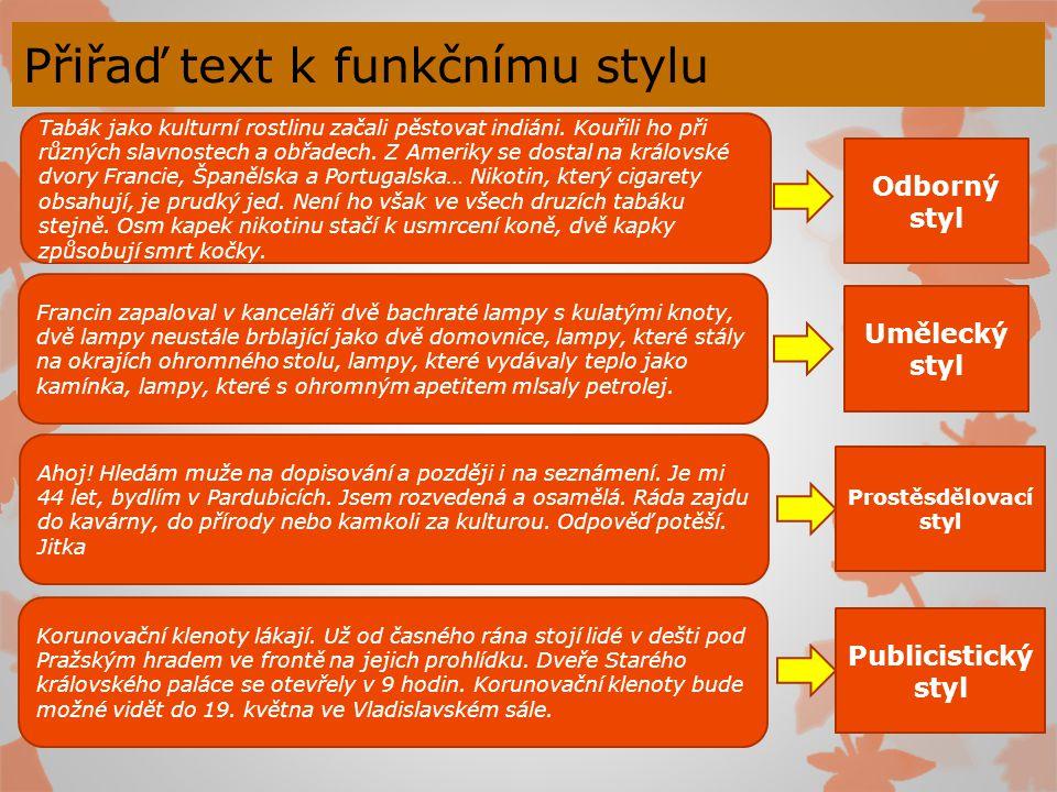 Přiřaď text k funkčnímu stylu