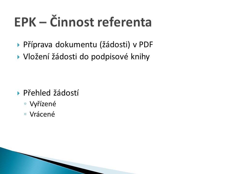 EPK – Činnost referenta