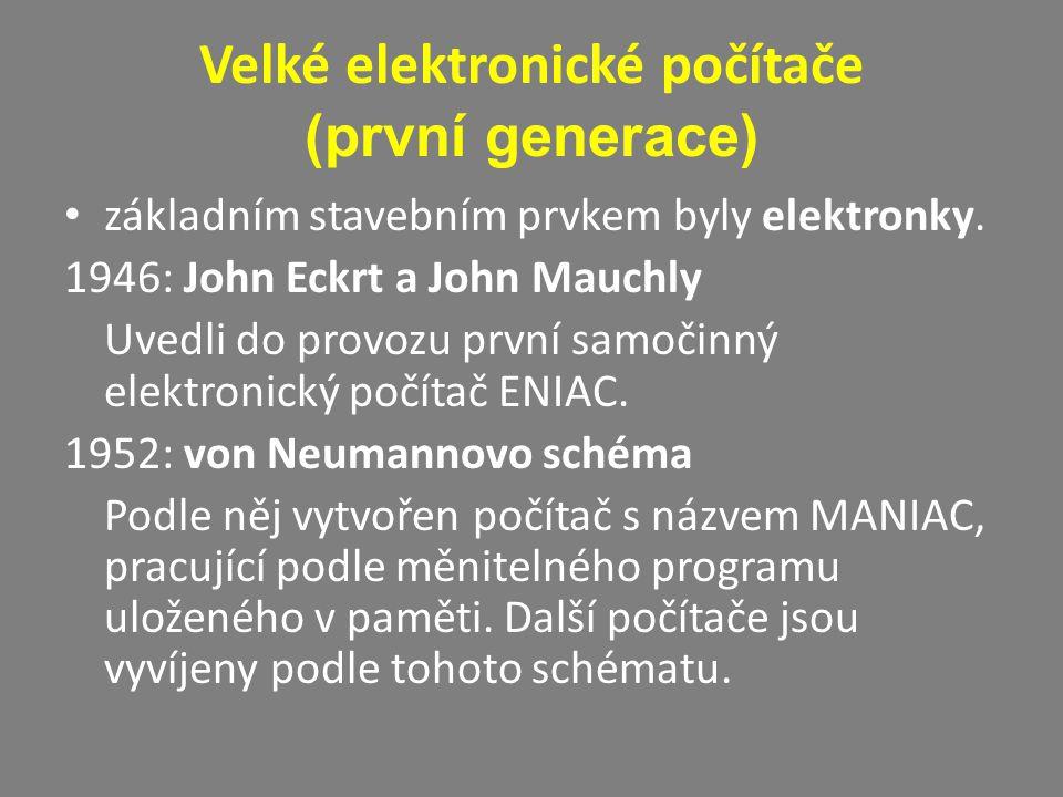 Velké elektronické počítače (první generace)