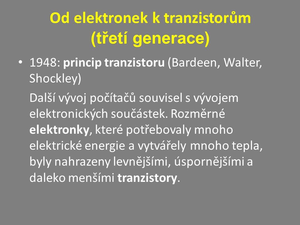 Od elektronek k tranzistorům (třetí generace)
