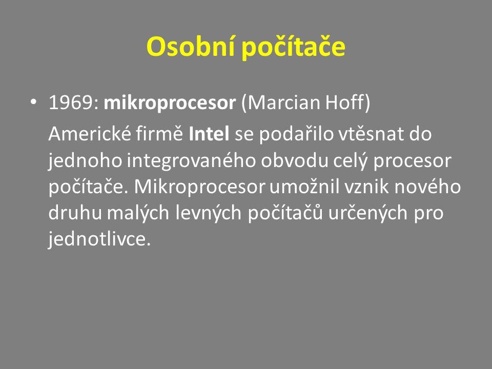 Osobní počítače 1969: mikroprocesor (Marcian Hoff)