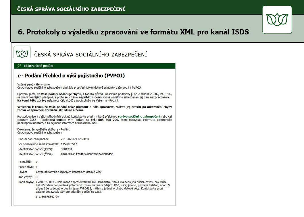 6. Protokoly o výsledku zpracování ve formátu XML pro kanál ISDS