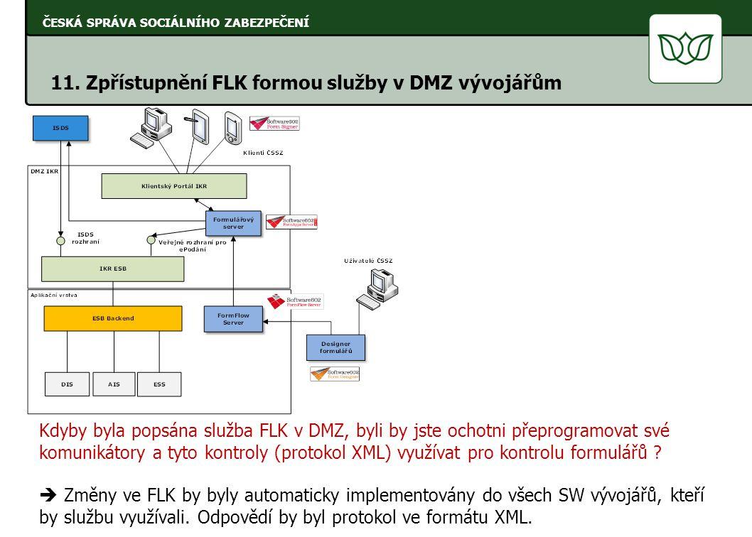 11. Zpřístupnění FLK formou služby v DMZ vývojářům