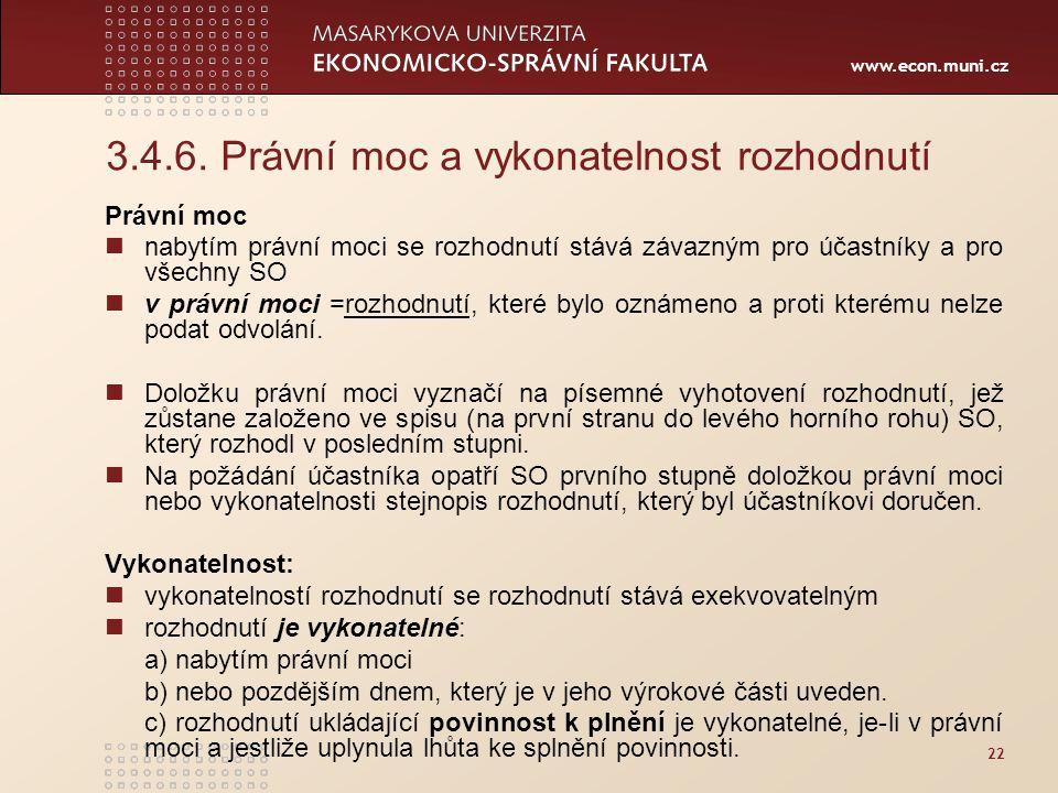 3.4.6. Právní moc a vykonatelnost rozhodnutí
