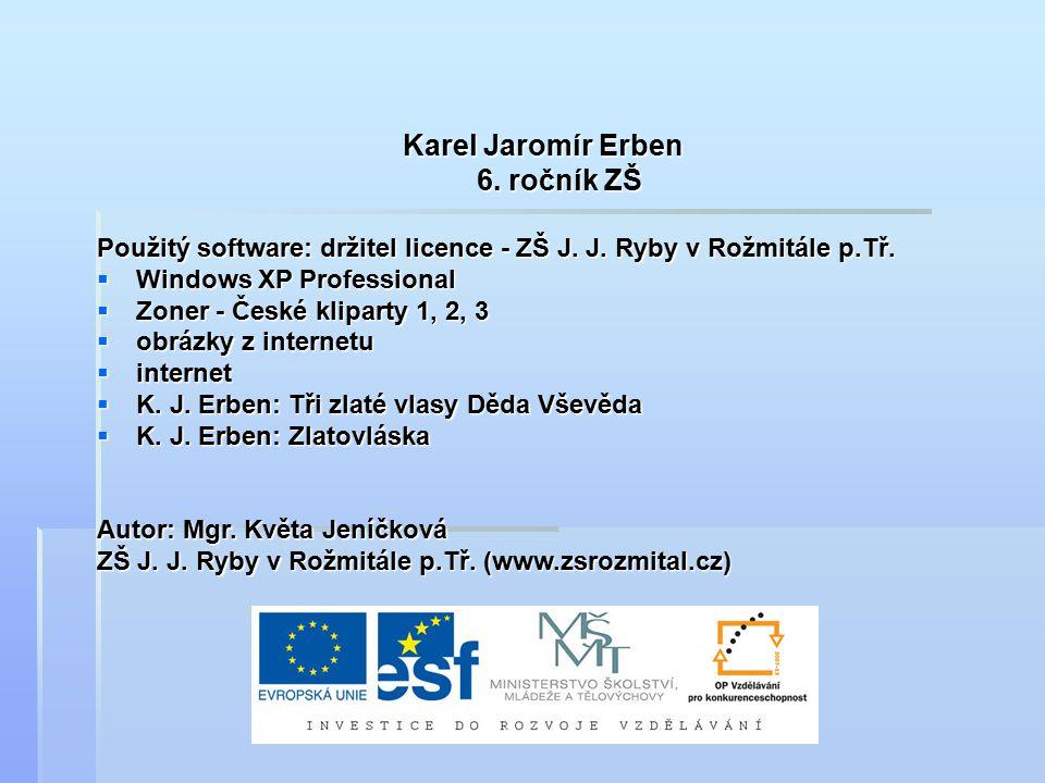 Karel Jaromír Erben 6. ročník ZŠ