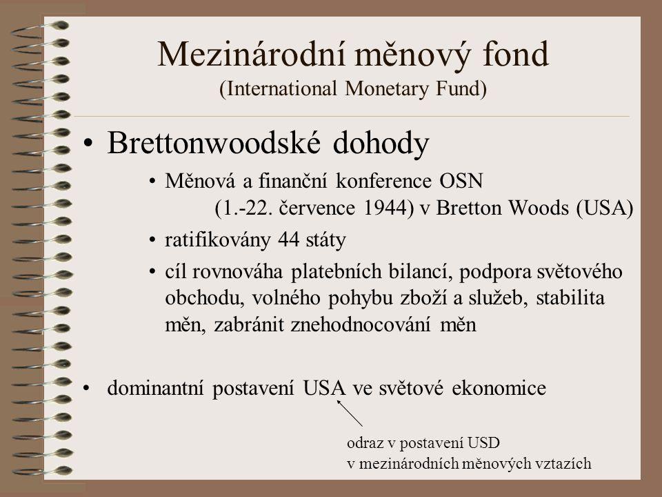 Mezinárodní měnový fond (International Monetary Fund)