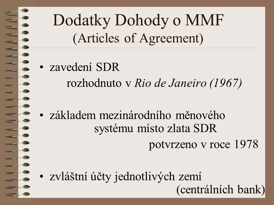 Dodatky Dohody o MMF (Articles of Agreement)