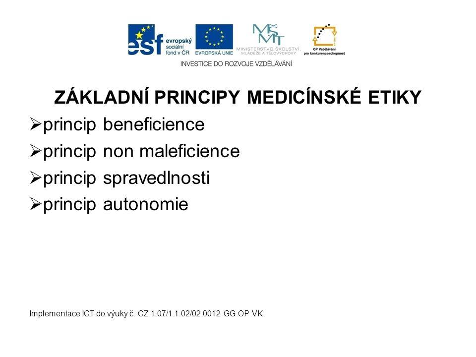 ZÁKLADNÍ PRINCIPY MEDICÍNSKÉ ETIKY