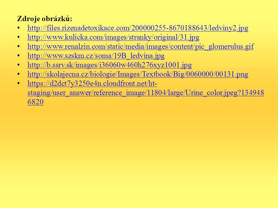 Zdroje obrázků: http://files.rizenadetoxikace.com/200000255-8670188643/ledviny2.jpg. http://www.kulicka.com/images/stranky/original/31.jpg.
