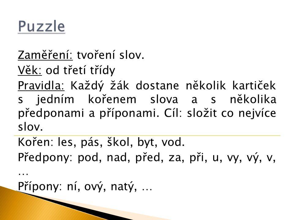 Puzzle Zaměření: tvoření slov. Věk: od třetí třídy