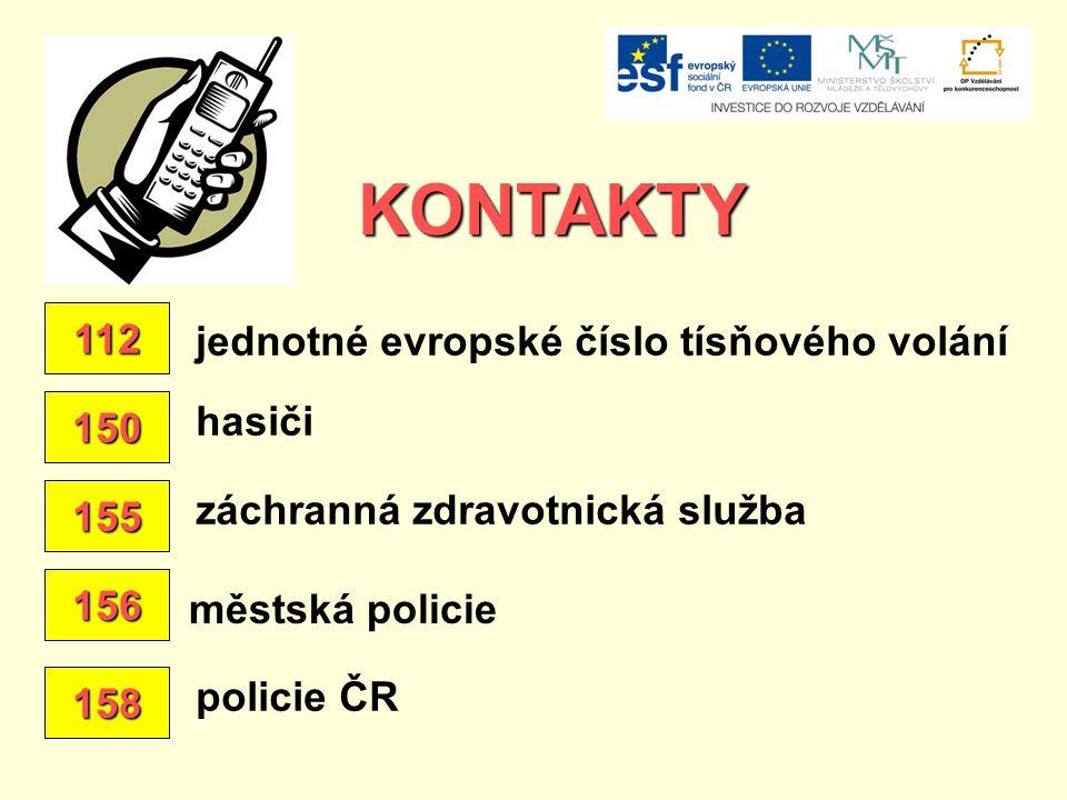 KONTAKTY 112 jednotné evropské číslo tísňového volání hasiči 150