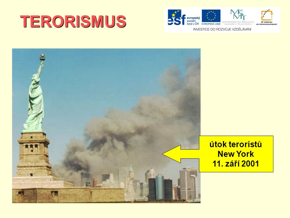 TERORISMUS útok teroristů New York 11. září 2001