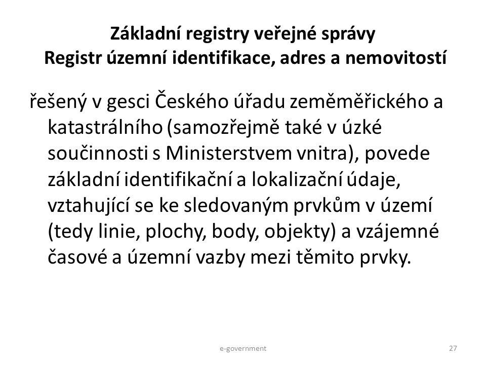 Základní registry veřejné správy Registr územní identifikace, adres a nemovitostí