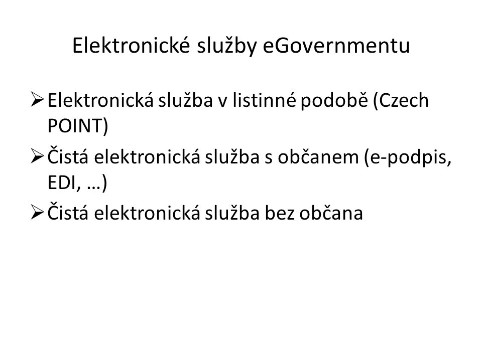 Elektronické služby eGovernmentu