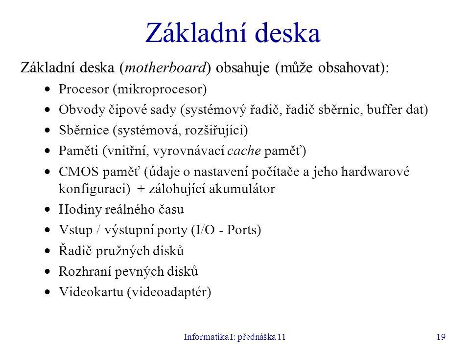 Informatika I: přednáška 11