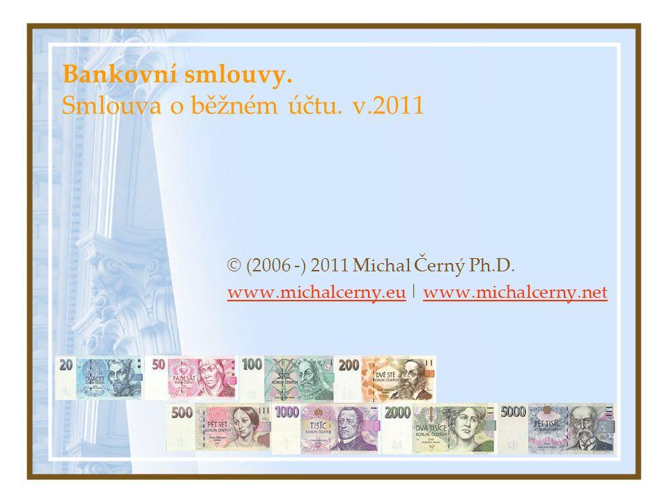 Bankovní smlouvy. Smlouva o běžném účtu. v.2011