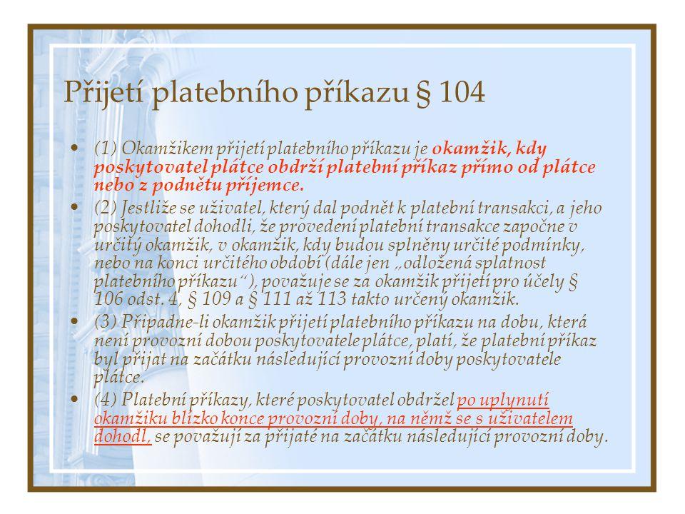 Přijetí platebního příkazu § 104