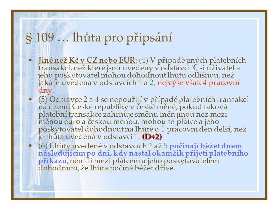 § 109 … lhůta pro připsání