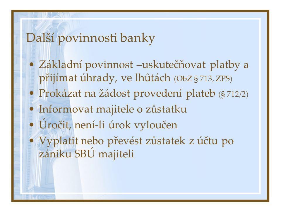 Další povinnosti banky